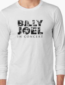 billy joel in concert album Long Sleeve T-Shirt