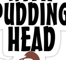 I'm With Pudding Head Sticker