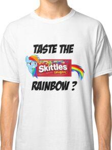 Taste The Rainbow? (BLACK TEXT) Classic T-Shirt
