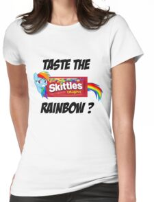 Taste The Rainbow? (BLACK TEXT) Womens Fitted T-Shirt