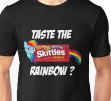 Taste The Rainbow? (WHITE TEXT) Unisex T-Shirt