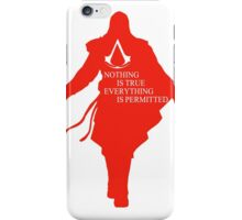Nothing is true iPhone Case/Skin