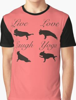 Live Love Laugh Yoga, French Bulldogs Graphic T-Shirt