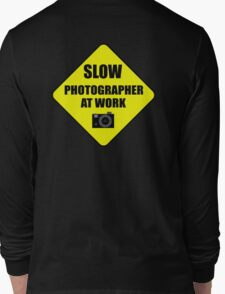 slow photographer Long Sleeve T-Shirt