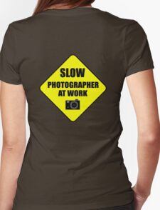 slow photographer Womens Fitted T-Shirt