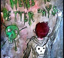 For Better Days by DandyJon