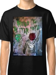 For Better Days Classic T-Shirt