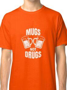 Mugs Not Drugs! St Patricks Day Irish T-Shirt Classic T-Shirt