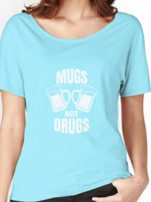 Mugs Not Drugs! St Patricks Day Irish T-Shirt Women's Relaxed Fit T-Shirt