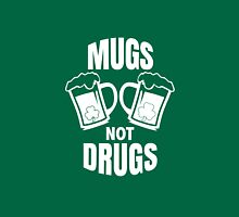 Mugs Not Drugs! St Patricks Day Irish T-Shirt Unisex T-Shirt