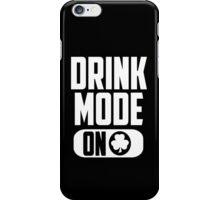 Drink Mode On St Patricks Day Irish T-Shirt iPhone Case/Skin