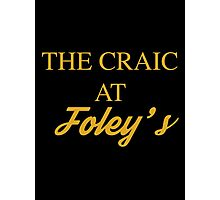 The Craic at Foley's – Mrs Brown's Boys inspired, Agnes Brown Photographic Print