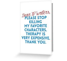 Dear TV Writers Greeting Card