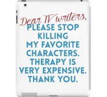 Dear TV Writers iPad Case/Skin