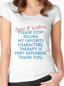 Dear TV Writers Women's Fitted Scoop T-Shirt