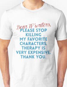 Dear TV Writers Unisex T-Shirt