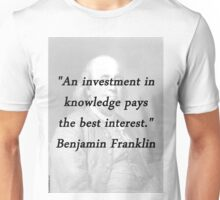 Franklin - Investment In Knowledge Unisex T-Shirt