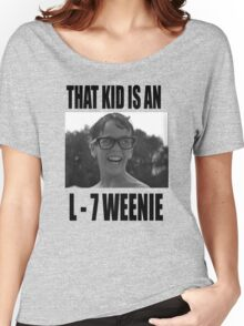 The Sandlot That Kid Is An L 7 Weenie Women's Relaxed Fit T-Shirt