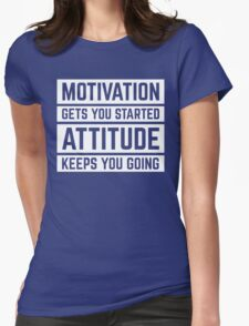 Motivation Gets You Started Gym Quote T-Shirt