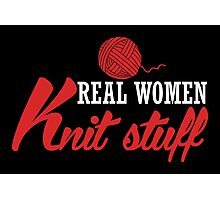 Real women knit stuff! Photographic Print