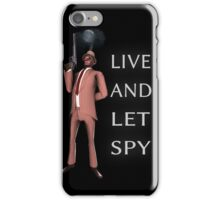 Live and Let Spy iPhone Case/Skin