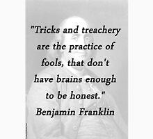 Franklin - Tricks And Treachery Unisex T-Shirt