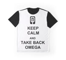 Keep calm and take back omega Graphic T-Shirt