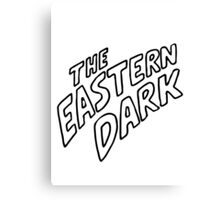Eastern Dark Canvas Print