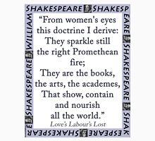 From Womens Eyes - Shakespeare Unisex T-Shirt
