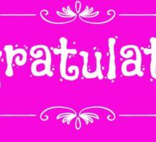 Congratulations pink Sticker