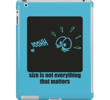 Size is not everything that matters iPad Case/Skin