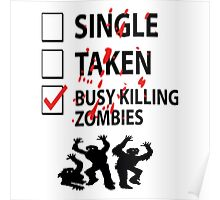 Too busy killing zombies Poster
