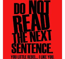 Do Not Read Photographic Print