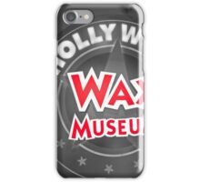 Hollywood Wax Museum iPhone Case/Skin