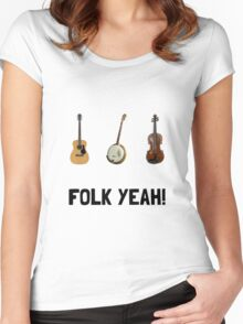 Folk Yeah Women's Fitted Scoop T-Shirt