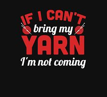 If I can't bring my yarn I'm not coming Women's Fitted Scoop T-Shirt