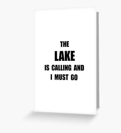 Lake Calling Greeting Card