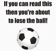 Lose The Ball Kids Tee