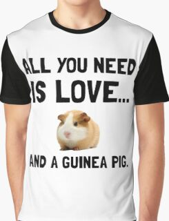Love And A Guinea Pig Graphic T-Shirt