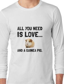 Love And A Guinea Pig Long Sleeve T-Shirt