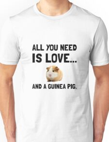 Love And A Guinea Pig Unisex T-Shirt