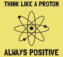 Proton Always Positive Baby Tee