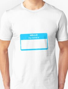 Hello my name is (empty) blue T-Shirt