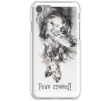 Good luck, paws crossed! iPhone Case/Skin