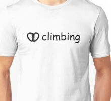 Do you love climbing? I am! Unisex T-Shirt