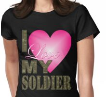 camo camouflage Valentine's Day I Love My Soldier Womens Fitted T-Shirt
