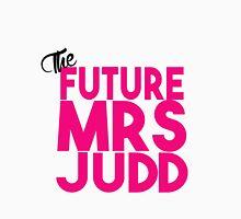 Future Mrs Judd Unisex T-Shirt