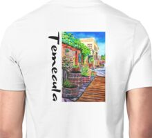 Temecula Old Town Unisex T-Shirt