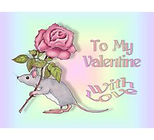 Mouse With a Pink Rose, To My Valentine Photographic Print