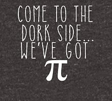 Pi Day Humor Come to the Dork Side Unisex T-Shirt